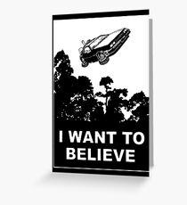I believe in Delorean Greeting Card