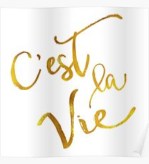 C'est La Vie Gold Faux Foil Metallic Motivational Quote Poster