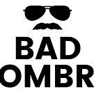 Bad Hombre. by ACImaging