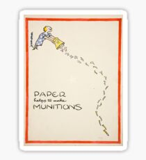 Vintage poster - Paper Helps to Make Munitions Sticker