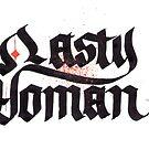 Böse Frau Blackletter Kalligraphie von Ian K.