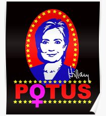 Hillary Clinton for President POTUS Poster