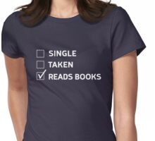 Single. Taken. Reads Books Womens Fitted T-Shirt