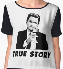 True Story Barney Stinson How i met your mother Chiffon Top