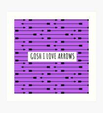 gosh i love arrows Art Print