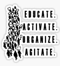 Educate. Activate. Organize. Agitate. - Activist Protesters Marching Sticker