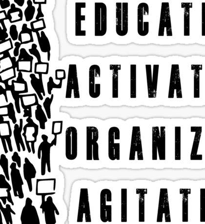Educate. Activate. Organize. Agitate. - Activist Protesters Marching Sticker