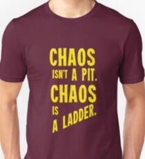 Game of Thrones Baelish Chaos Isn't a Pit Chaos is a Ladder T-Shirt