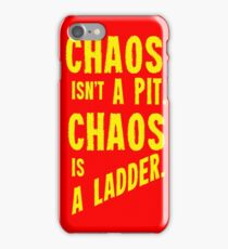Game of Thrones Baelish Chaos Isn't a Pit Chaos is a Ladder iPhone Case/Skin