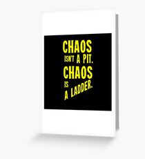Game of Thrones Baelish Chaos Isn't a Pit Chaos is a Ladder Greeting Card