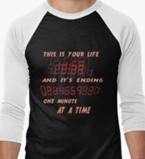 Fight Club This is Your Life and It's Ending One Minute at a Time Men's Baseball ¾ T-Shirt