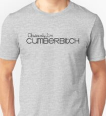 Obviously I'm Cumberbitch T-Shirt