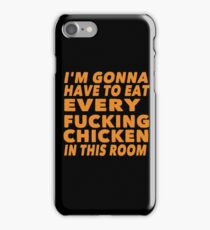 Eat Every Fucking Chicken, The Hound, Game of Thrones iPhone Case/Skin