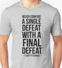 Defeat - F. Scott T-Shirt
