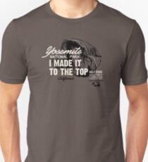 Yosemite National Park Half Dome California America IMITTT I Made It To The Top Unisex T-Shirt