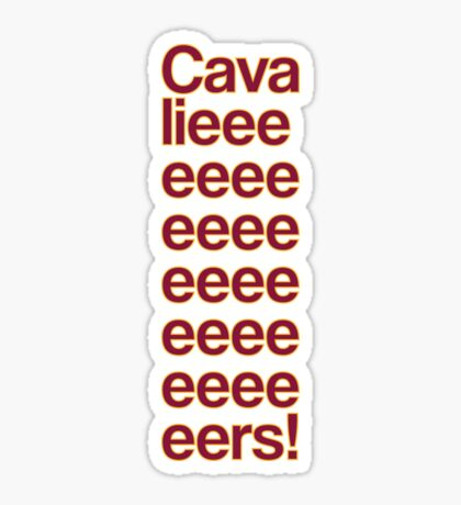 Cavalieeeeeeeeeeeers! Sticker