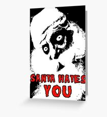 SANTA HATES YOU * fantastische UNLISTED-Designs in meinem Portfolio * Grußkarte
