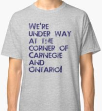 Carnegie and Ontario Classic T-Shirt