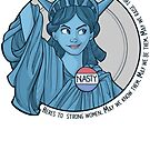 Nasty Lady Liberty by Karen  Hallion