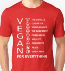 Vegan - Vegan For Everything T-Shirt