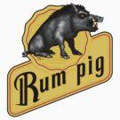 Rum Pig by Dave Charlton
