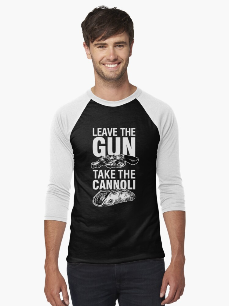 Leave the Gun Take the Cannoli Godfather Movie Quote Men's Baseball ¾ T-Shirt Front