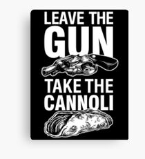 Leave the Gun Take the Cannoli Godfather Movie Quote Canvas Print