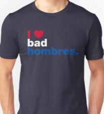 I Heart Bad Hombres T-Shirt