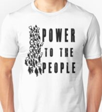 .Power to the People! Activist Protester Unisex T-Shirt
