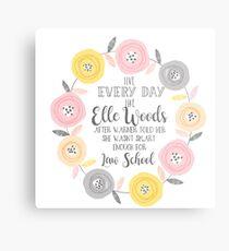 Live every day like elle woods print Metal Print