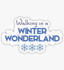 Christmas - Walking in a winter wonderland Sticker