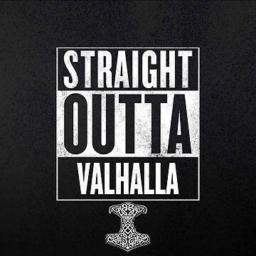 STRAIGHT OUTTA VALHALLA by iHux