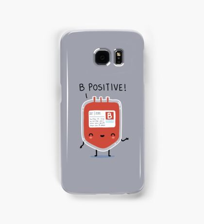 B positive Samsung Galaxy Case/Skin