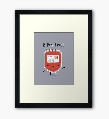 B positive Framed Print