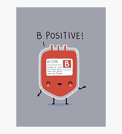 B positive Photographic Print