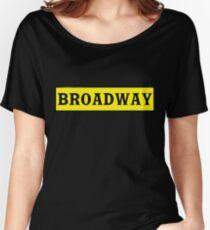 Broadway Women's Relaxed Fit T-Shirt