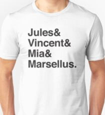 Jules & Vincent & Mia & Marsellus Unisex T-Shirt