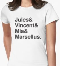 Jules & Vincent & Mia & Marsellus Women's Fitted T-Shirt