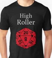 High Roller D20, Dungeons and Dragons T-Shirt