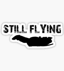 Still Flying Sticker