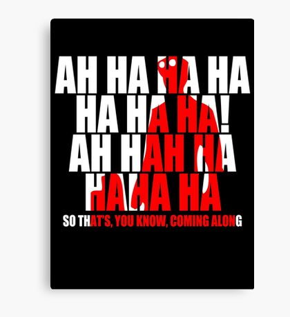Dr Horrible Laugh  Canvas Print