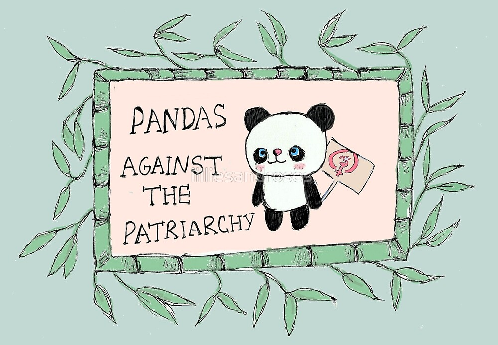 Pandas against the Patriarchy by lilliesandroses