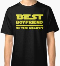 Best Boyfriend in the Galaxy Classic T-Shirt