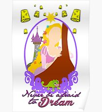 Never be afraid to dream Poster
