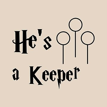 He is a Keeper by redscarf