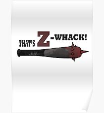 "Z Nation: Z Whacker ""That's Z-Whack!"" Poster"