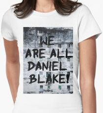 We are all Daniel Blake Womens Fitted T-Shirt