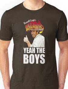 Russell Coight - Yeah Boys Unisex T-Shirt