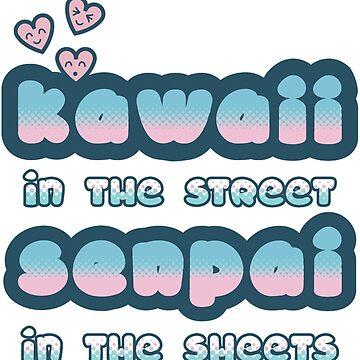 Kawaii in the Street by Type40Design