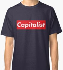 Capitalist supreme inspired Classic T-Shirt
